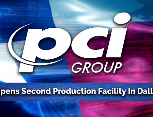 PCI Group Announces The Opening Of A Second Production Facility In Dallas, Texas